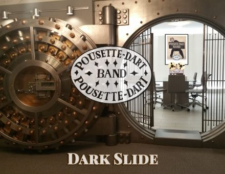 Dark Slide - Pousette-Dart Band