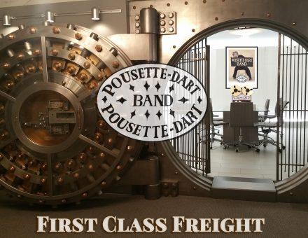 First Class Freight - Pousette-Dart Band