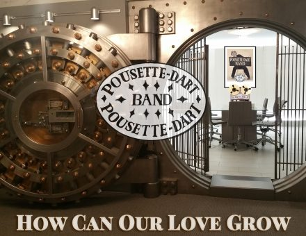 How Can Our Love Grow - Pousette-Dart Band