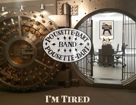 I'm Tired - Pousette-Dart Band