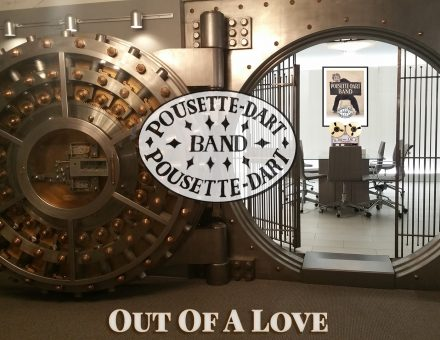 Out Of A Love - Pousette-Dart Band