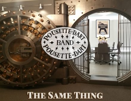 The Same Thing - Pousette-Dart Band